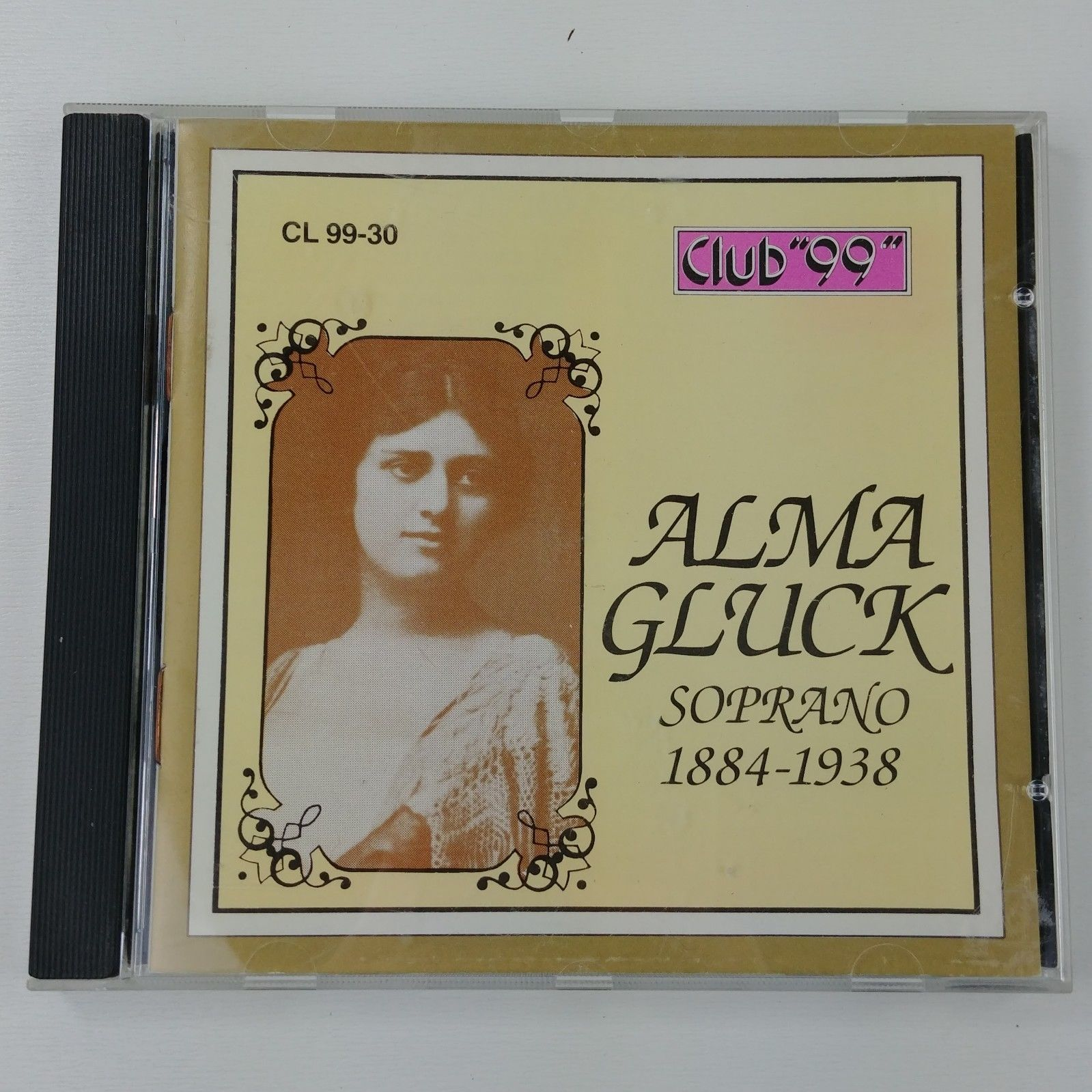 Wc Alma Gluck Soprano 1884 1938 Club 99 17 Of The Best Songs Opera Audio CD