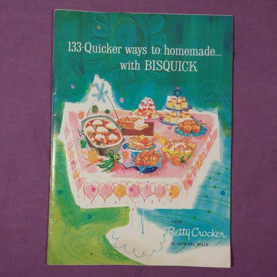 133-quicker-ways-to-homemade-w-bisquick-vtg-cookbook-booklet-betty-crocker