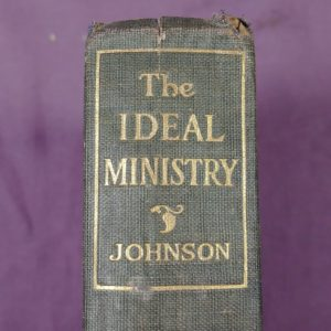 1909-the-ideal-ministry-by-herrick-johnson-hardcover-antique-religious