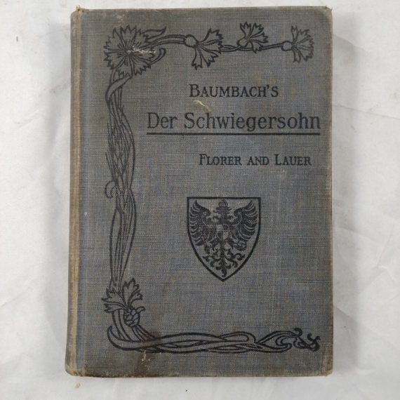1910-der-schwiegersohn-von-rudolf-baumbach-florer-and-lauer-hc