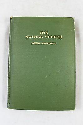 1911-the-mother-church-joseph-armstrong-christian-science-107-pgs-hardback