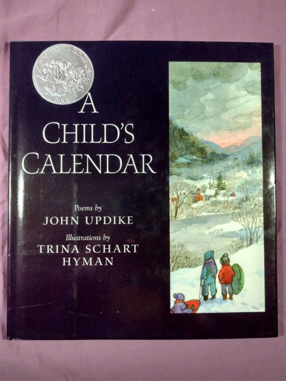 a-childs-calendar-by-john-updike-childrens-picture-book-hardcover-w-dj-1999