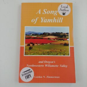 a-song-of-yamhill-willamette-valley-by-gordon-n-zimmerman-signed-2005