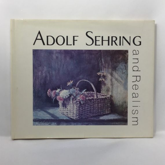 adolf-sehring-and-realism-1977-hardcover-book-by-levin-houston