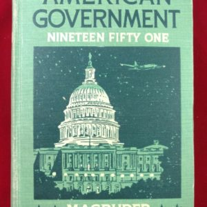 american-government-1951-a-study-of-our-democracy-at-work-magruder