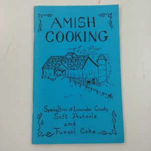 amish-cooking-by-sallie-y-lapp-1982-softcover-specialties-pretzels-funnel