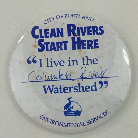 city-of-portland-or-clean-rivers-columbia-river-watershed-pinback-button-20
