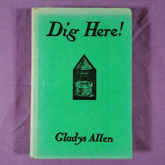dig-here-by-gladys-allen-hardcover-1937