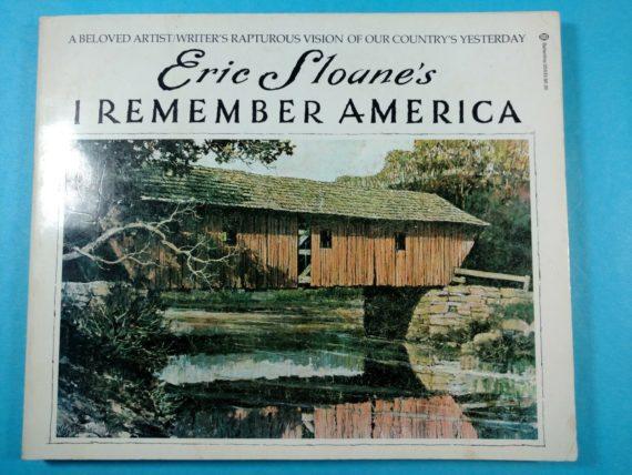 eric-sloanes-i-remember-america-paperback-1975-ballantine-pub