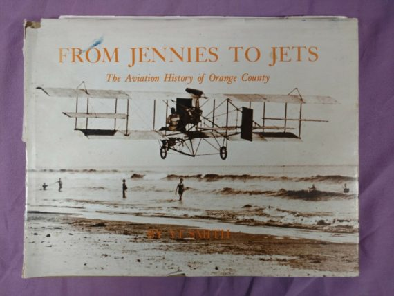 from-jennies-to-jets-the-aviation-history-of-orange-county-hc-by-vi-smith