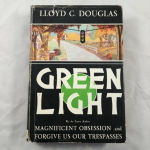 green-light-by-lloyd-c-douglas-1935-first-edition-hardcover-w-dj