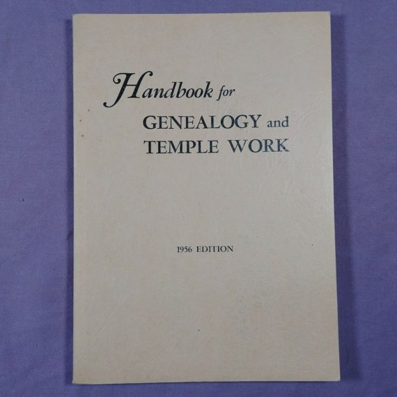 handbook-for-genealogy-and-temple-work-1956-lds-vintage-pb-book