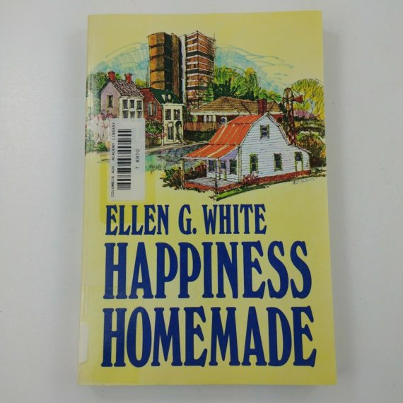 happiness-homemade-by-ellen-g-white-seventh-day-adventist-1971-paperback-1