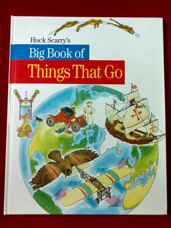 huck-scarrys-big-book-of-things-that-go-1984-hardcover