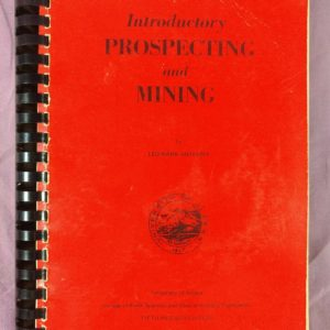 introductory-prospecting-and-mining-by-leo-mark-anthony-spiral-bound-5th-ed