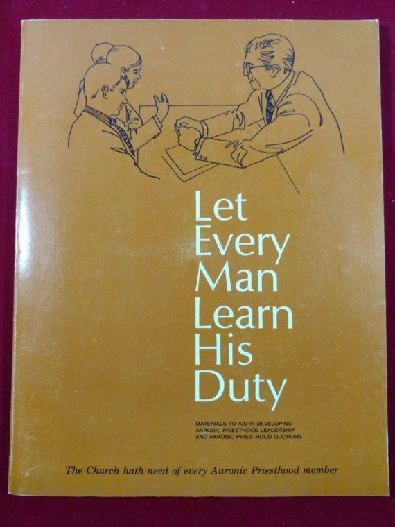 let-every-man-learn-his-duty-aaronic-priesthood-youth-leadership-aids-pb-1971