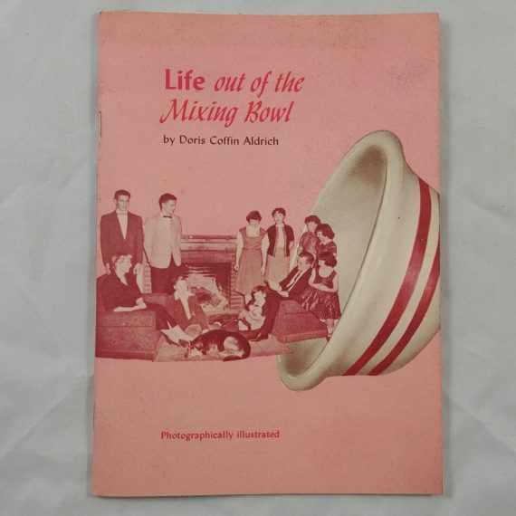 life-out-of-the-mixing-bowl-doris-aldrich-vintage-religious-book-booklet