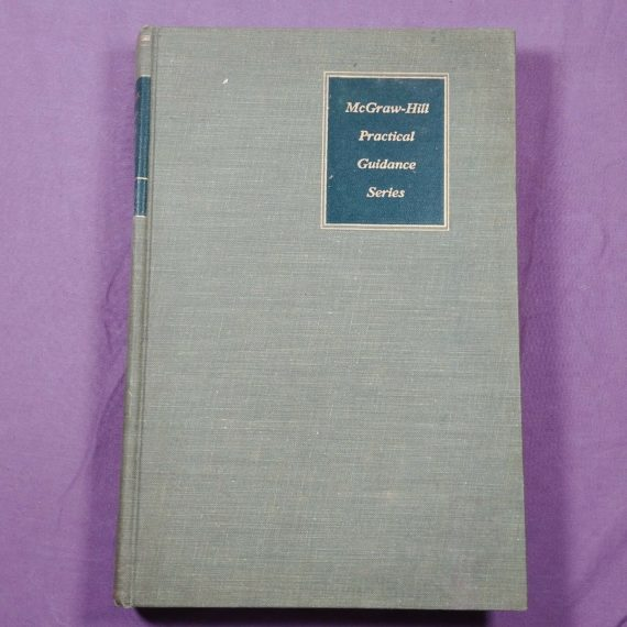 mcgraw-hill-practical-organization-administration-of-guidance-services-1955