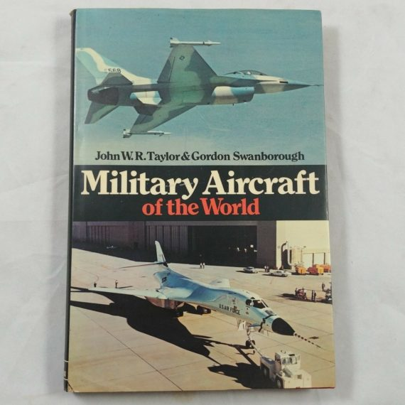 military-aircraft-of-the-world-by-john-w-r-taylor-3rd-edition-hc-dj-1975