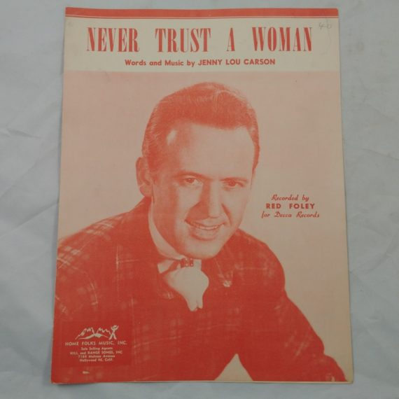 never-trust-a-woman-red-foley-decca-records-vintage-sheet-music-1947