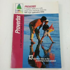 proverbs-life-application-bible-study-booklet-13-lessons-gods-wisdom