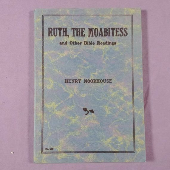 ruth-the-moabitess-other-bible-readings-henry-moorhouse-vintage-pamphlet