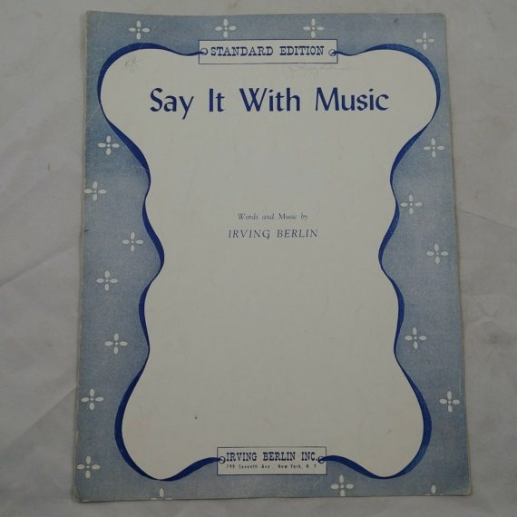 say-it-with-music-by-irving-berlin-standard-edition-vintage-sheet-music-1927