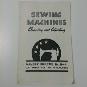 sewing-machine-cleaning-adjusting-farmers-bulletin-dept-agriculture-booklet