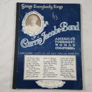 songs-everybody-sings-carrie-jacobs-bond-american-woman-composer-music-book