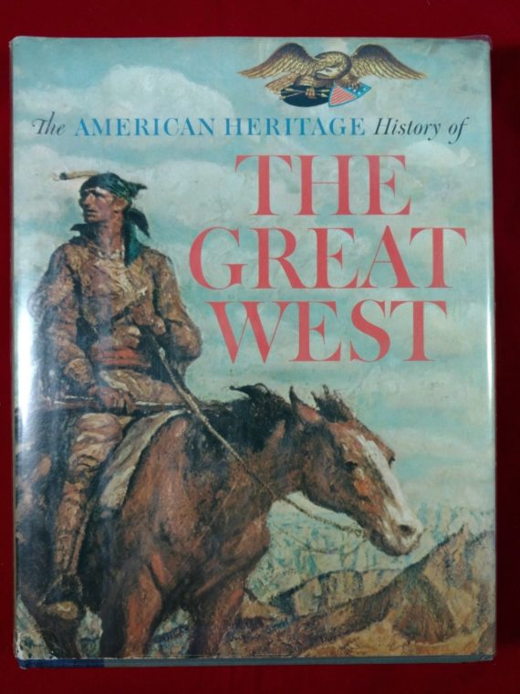 the-american-heritage-history-the-great-west-hardcover-1965-w-dj