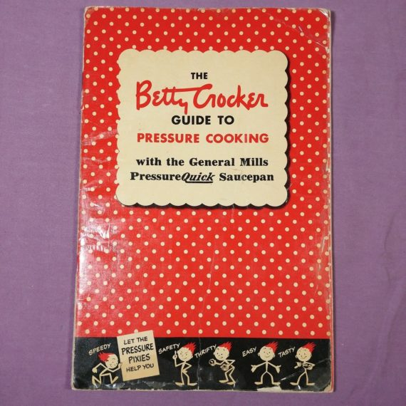 the-betty-corcker-guide-to-pressure-cooking-vintage-cookbook-booklet-pamphlet