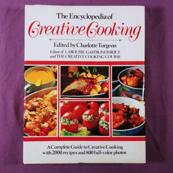the-encyclopedia-of-creative-cooking-cookbook-charlotte-turgeon-2000-recipes