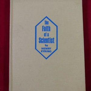 the-faith-of-a-scientist-henry-eyring-first-edition-1967-hardcover-no-dj
