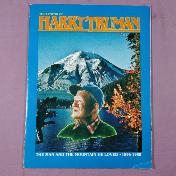 the-legend-of-harry-truman-man-loved-mountain-mt-st-helens-1896-1980