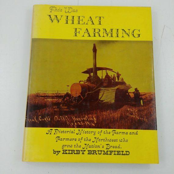 this-was-wheat-farming-kirby-brumfield-1968-hardcover-dj-oregon-washington