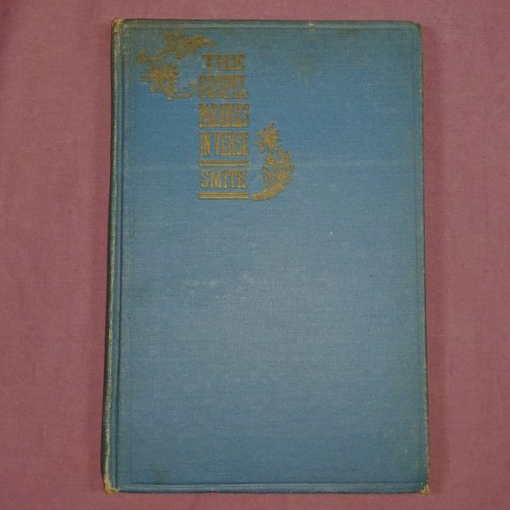 1911-the-gospel-parables-in-verse-by-christopher-smith-original-hc
