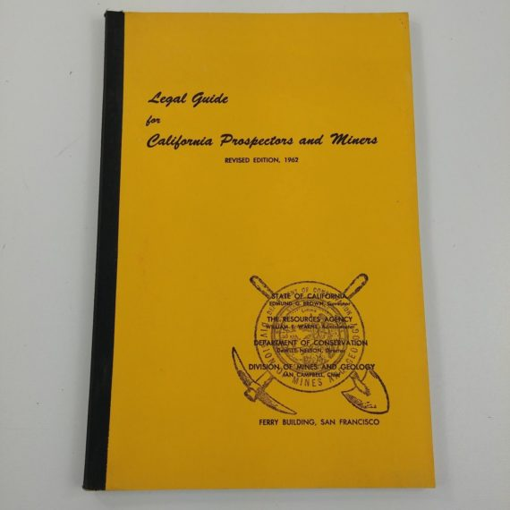 1962-legal-guide-for-california-prospectors-and-miners-revised-edition