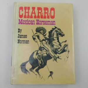 1969-charro-mexican-horseman-by-james-norman-dust-jacket-library-book