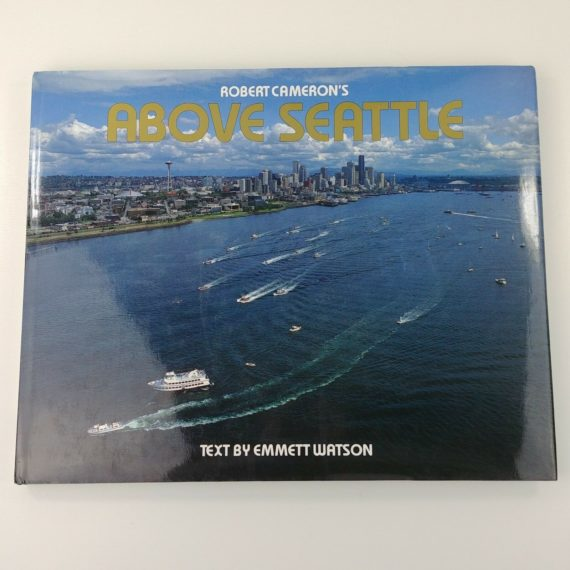 above-seattle-by-robert-cameron-text-by-emmett-watson-pictorial