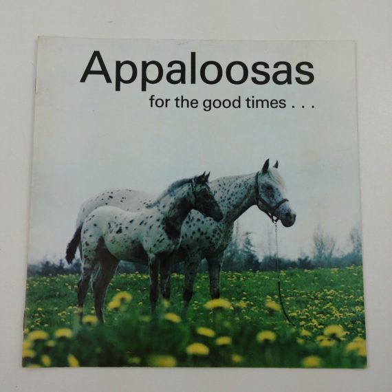 appaloosas-for-the-good-times-appaloosa-horse-club-book-magazine-news