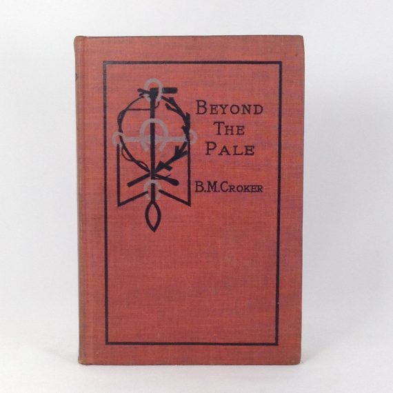 beyond-the-pale-by-b-m-croker-hardcover-book-first-edition
