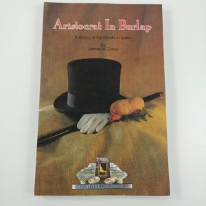 book-aristocrat-in-burlap-a-history-of-the-potato-in-idaho-by-james-w-davis