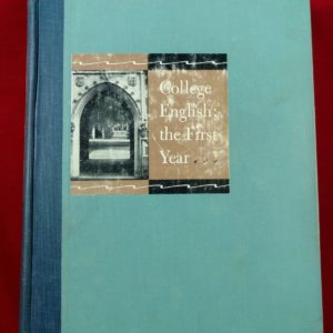 college-english-the-first-year-wise-congleton-morris-hodges-1952-textbook