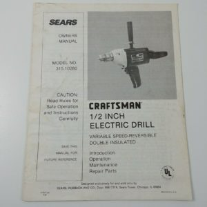craftsman-1-2-inch-electric-drill-instruction-operations-parts-owners-manual