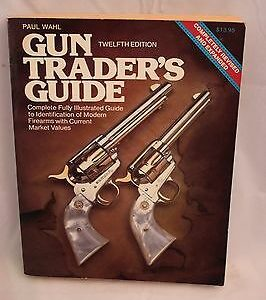 gun-traders-guide-12th-edition-1986-paul-wahl