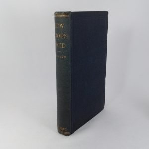 how-crops-feed-a-treatise-on-the-atmosphere-and-soil-samuel-w-johnson-hardcover