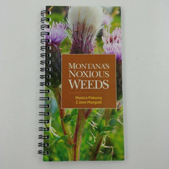 montanas-noxious-weeds-by-monica-pokorny-jane-mangold-spiral-bound-2008-msu