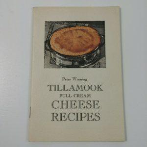 prize-winning-tillamook-full-cream-cheese-recipes-oregon-vol-ix-vintage-booklet