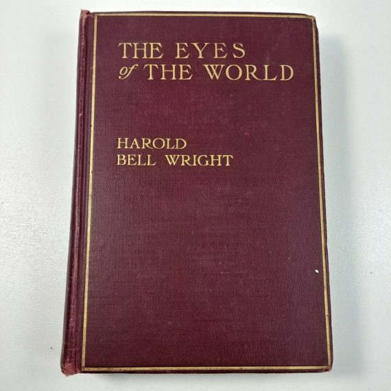 the-eyes-of-the-world-by-harold-bell-wright-1914-hardcover