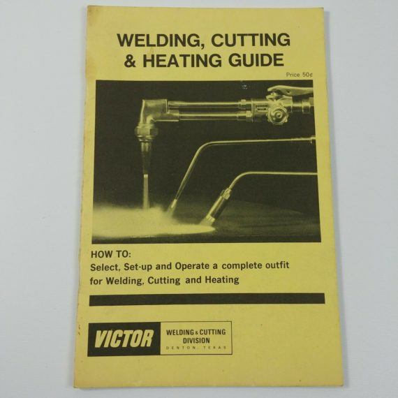 victor-welding-cutting-heating-guide-complete-outfit-denton-texas-vintage-2